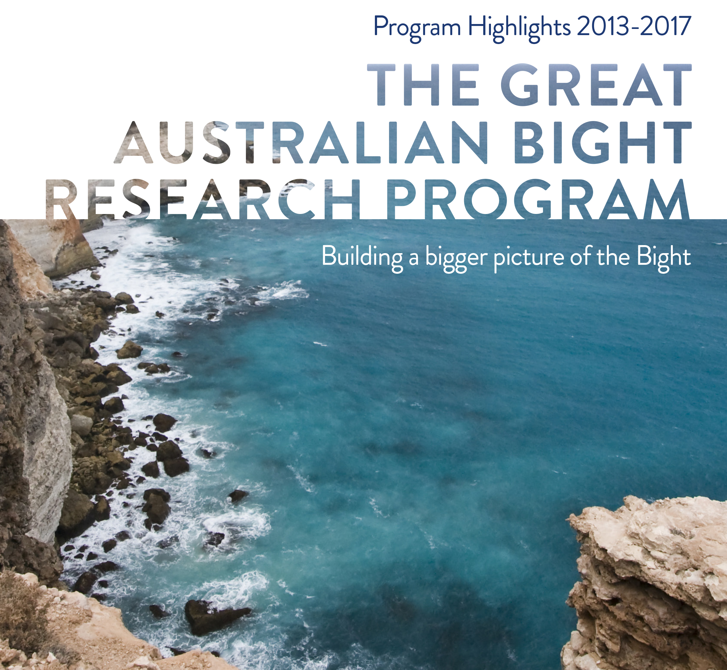 Great Australian Bight Program Highlights 2013-2017